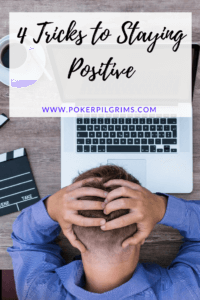 4 Tricks to Staying Positive When Your Self Motivation Lags