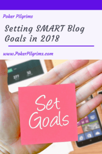 Setting SMART Blog Goals in 2018