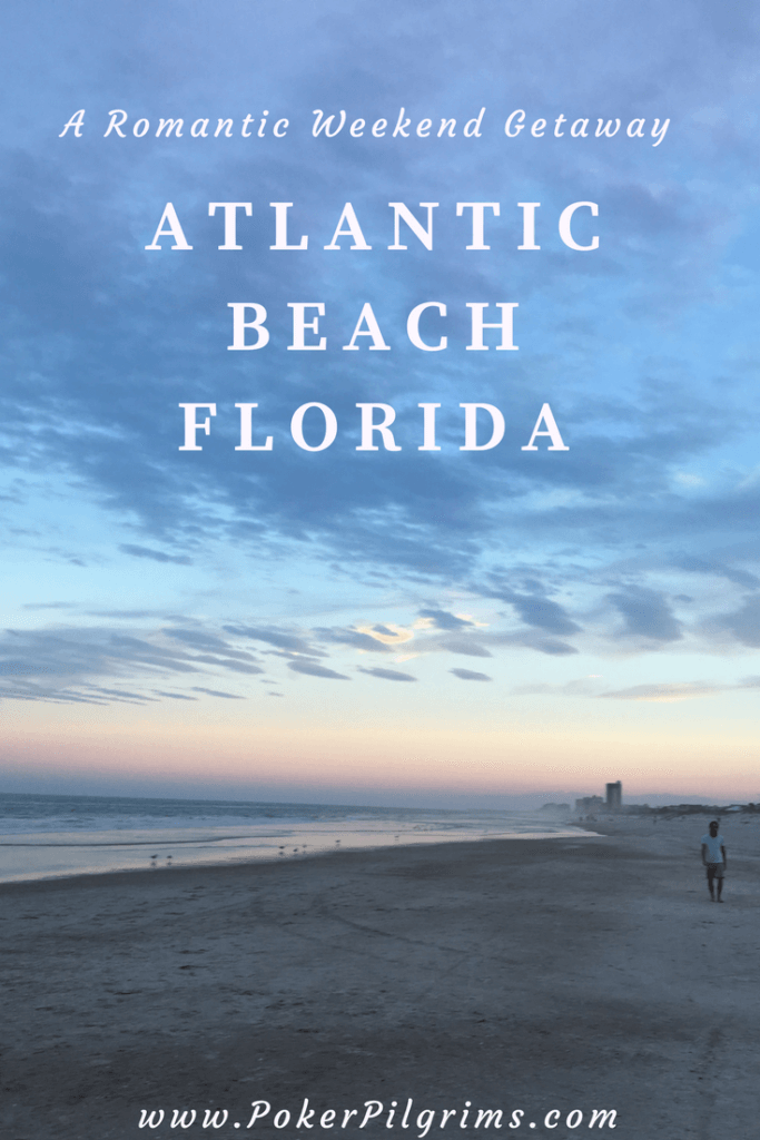 Romantic Weekend Getaway to Atlantic Beach Florida